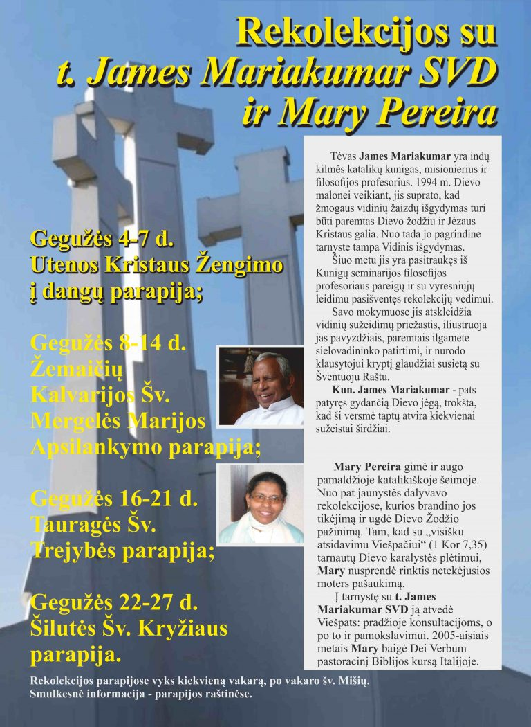 Rekolekcijos su kun. James Mariakumar ir Mary Pereira gegužės 4-7d.